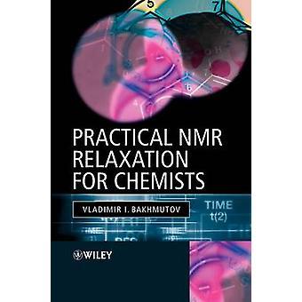 Praktisk NMR avkoppling för kemister av Bakhmutov