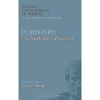 Porphyry On Aristotle Categories by Strange & S.
