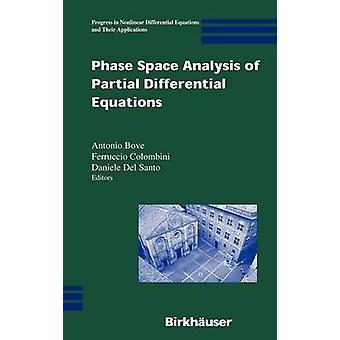Analyse de l'espace phase des équations aux dérivées partielles par Bove & Antonio