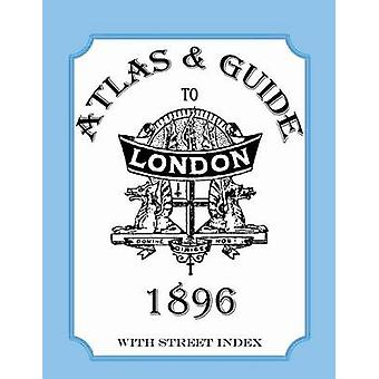 Atlas  Guide to London 1896 with Street Index by Collins & Audrey