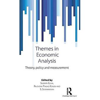 Themes in Economic Analysis  Theory policy and measurement by Guha & Subrata