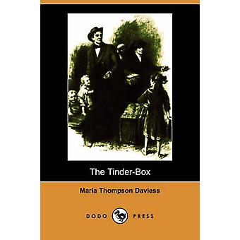 The TinderBox Illustrated Edition Dodo Press by Daviess & Maria Thompson