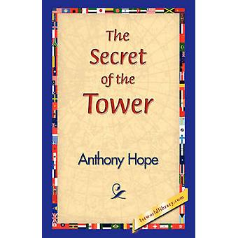 The Secret of the Tower by Hope & Anthony