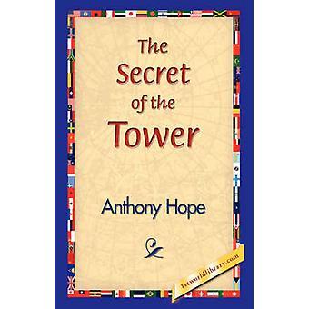 Le Secret de la tour de l'espoir & Anthony