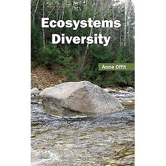 Ecosystems Diversity by Offit & Anne