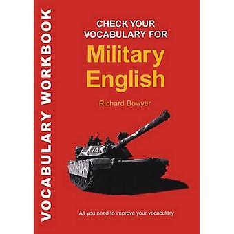 Überprüfen Sie Ihren Wortschatz für militärische Englisch von Bloomsbury Publishing