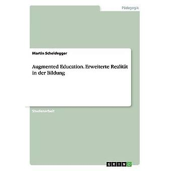 Augmented uddannelse. Erweiterte Realitt i an der dannelse af Scheidegger & Martin