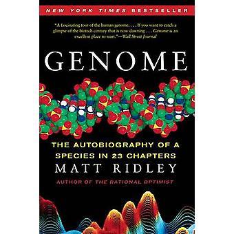 Genom - die Autobiographie einer Spezies in 23 Kapiteln von Matt Ridley