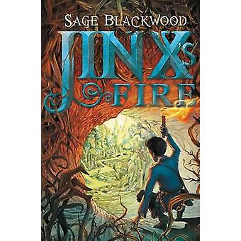 Jinx's Fire by Sage Blackwood - 9780062129970 Book