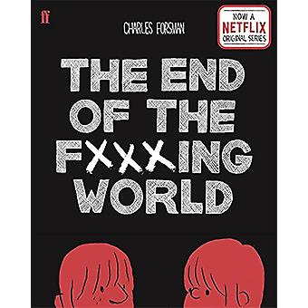 The End of the Fucking World by Charles Forsman - 9780571347896 Book