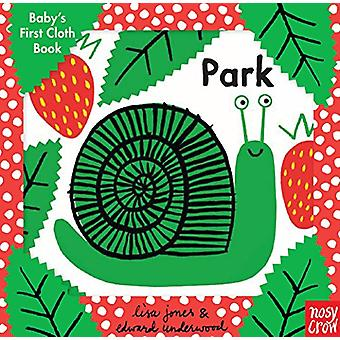 Baby's First Cloth Book - Park by Nosy Crow - 9780763699109 Book