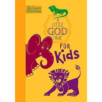 A Little God Time Fot Kids - 365 Daily Devotional by A Little God Time