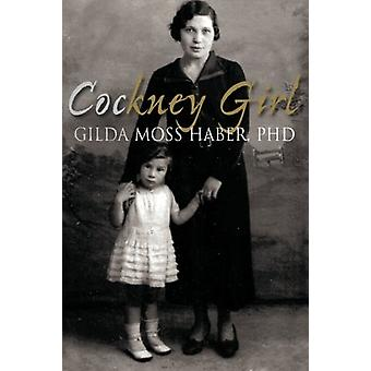 Cockney Girl by Cockney Girl - 9781780910031 Book