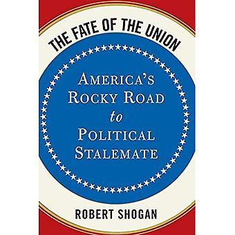 Il destino dell'Unione: America's Rocky Road to Political Stalemate