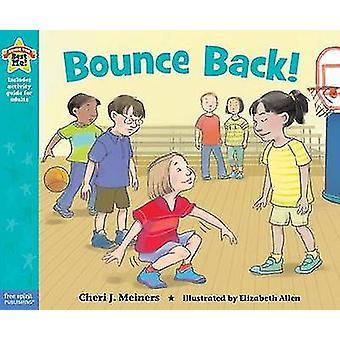 Bounce Back! by Cheri Meiners - Elizabeth Allen - 9781575424590 Book