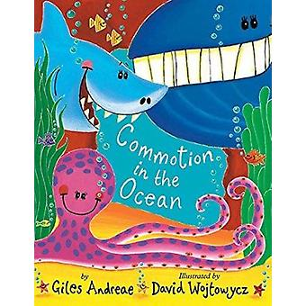 Commotion in the Ocean by Giles Andreae - David Wojtowycz - 978158925