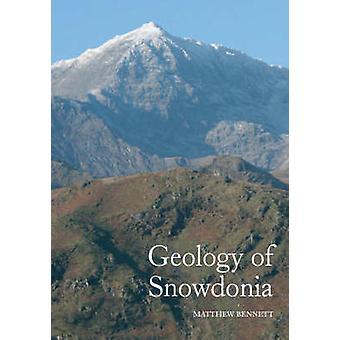 Geology of Snowdonia by Matthew Bennett