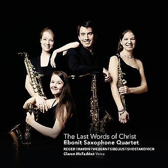 Ebonit Saxophone Quartet - Reger: Last Words of Christ [CD] USA import