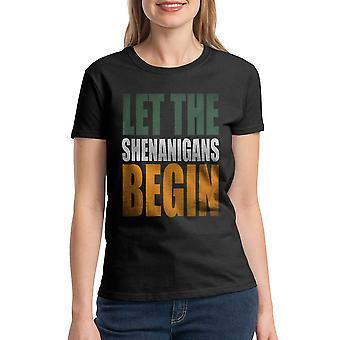 Humor Shenanigans Kvinnors svart rolig T-shirt