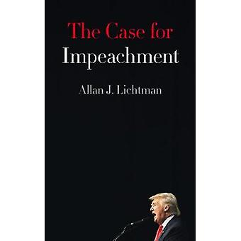 The Case for Impeachment by Allan J. Lichtman - 9780008257408 Book