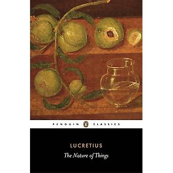 The Nature of Things by Titus Lucretius Carus - Alicia Stallings - Ri