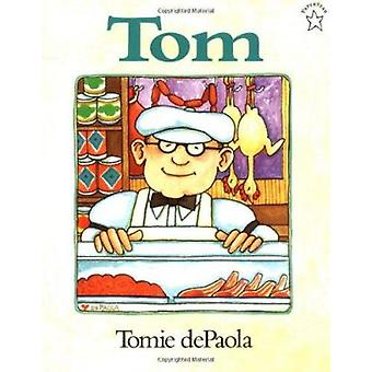 Tom by Tomie DePaola - 9780698114487 Book