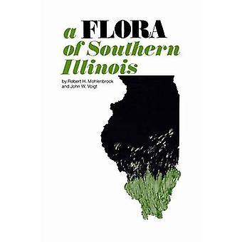 En Flora av Southern Illinois av Robert H. Mohlenbrock - 9780809306626