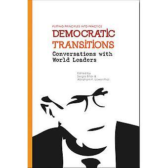 Transições democráticas - conversas com os líderes mundiais por Sergio Co