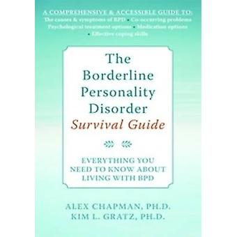 The Borderline Personality Disorder Survival Guide - Everything You Ne