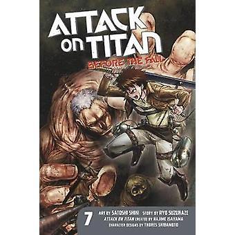 Attack on Titan - Before the Fall 7 by Hajime Isayama - Ryo Suzukaze -