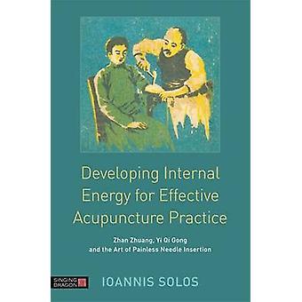 De ontwikkeling van de interne energiemarkt voor effectieve acupunctuur praktijk - Zh
