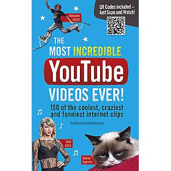 Os mais incríveis vídeos do Youtube já! por Adrian Besley - 978185375