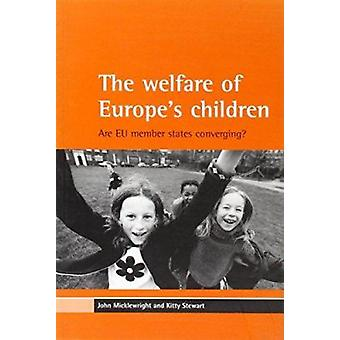 The Welfare of Europe's Children - Are EU Member States Converging? by