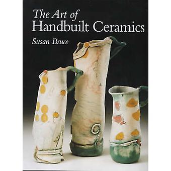 A arte da cerâmica Handbuilt por Susan Bruce - livro 9781861263629