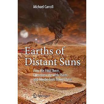 Maalajeista Distant Suns - Miten löydämme heidät - kommunikoida heidän kanssaan -