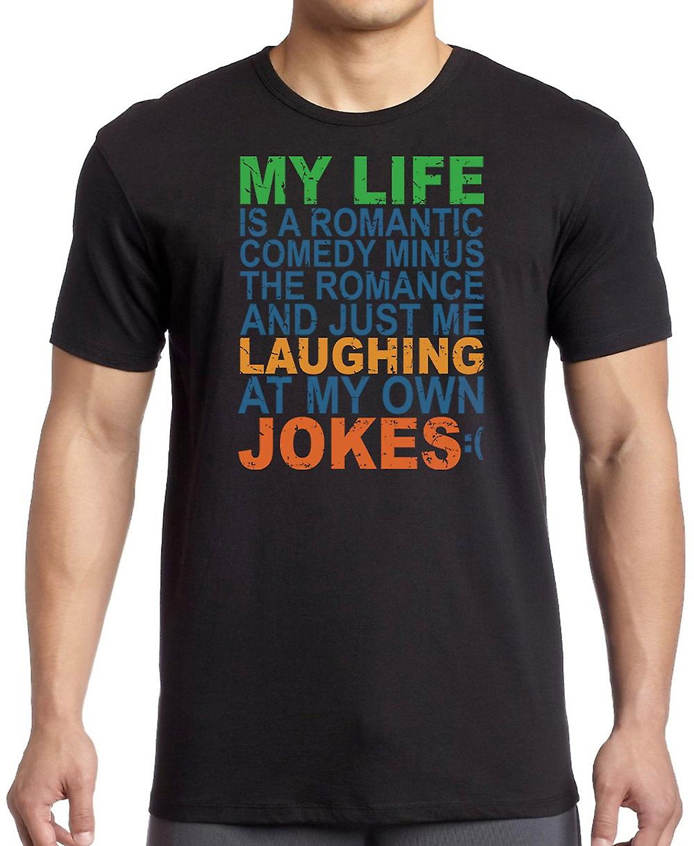 My Life Is A romantic Comedy Minus The Romance Kids T Shirt