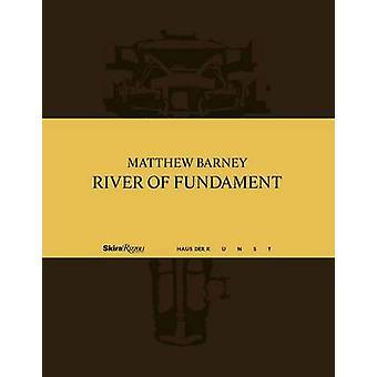 Matthew Barney - River of Fundament by Okwui Enwezor - Homi K. Bhabha