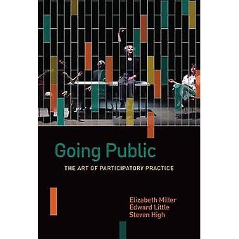 Going Public - The Art of Participatory Practice by Going Public - The
