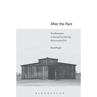 Après le fait - l'Holocauste dans le vingt et unième siècle Fil documentaire