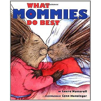 What Mommies Do Best