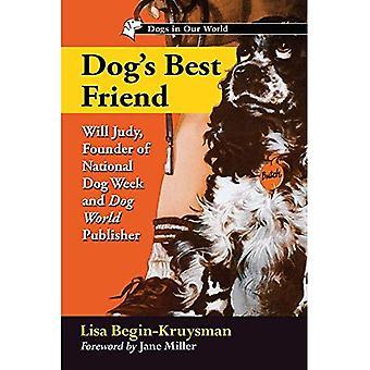 Beste Freund des Hundes: Will Judy, Gründer der nationalen Woche Hund und Hund Welt Verlag