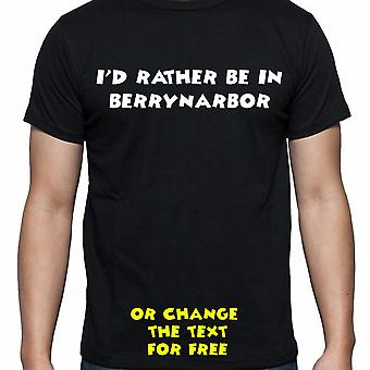 I'd Rather Be In Berrynarbor Black Hand Printed T shirt