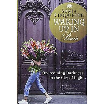 Waking Up in Paris: Overcoming�Darkness in the City of Light