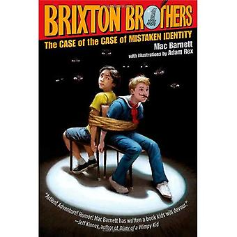 The Case of the Case of Mistaken Identity (Brixton Brothers