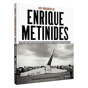 101 Tragedies of Enrique Metinides