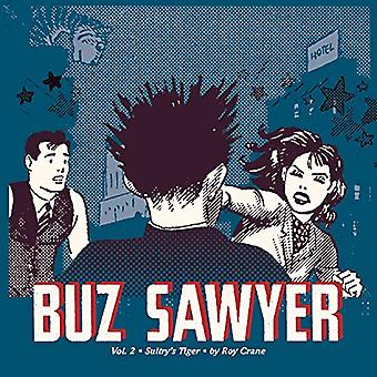 Buz Sawyer: Sultry's Tiger