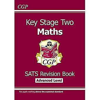 KS2 Maths destino SATs revisión libro nuevo - avanzado (para los 2016 SATS y más allá)