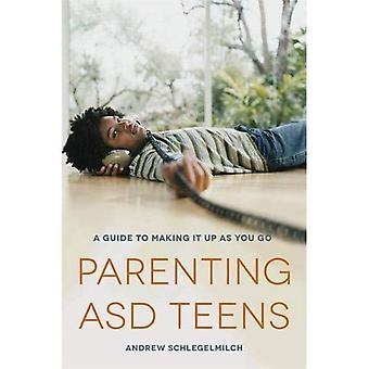 Genitorialità ASD adolescenti: Una guida per rendere esso Up come si va