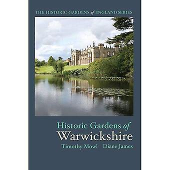 Historic Gardens of Warwickshire (The Historic Gardens of England)