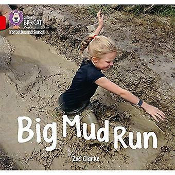 Collins Big Cat Phonics for Letters and Sounds - Big Mud Run: Band 2A/Red A (Collins Big Cat Phonics� for Letters and Sounds)